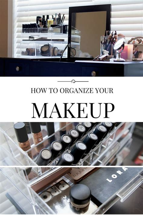 How To Organize Your Makeup - the WHITNEY STORY
