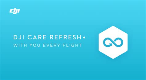 DJI Care Refresh + Extend Your Product's Coverage and