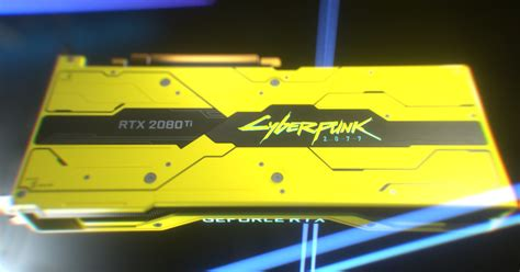 Nvidia limited edition Cyberpunk graphics card won't be