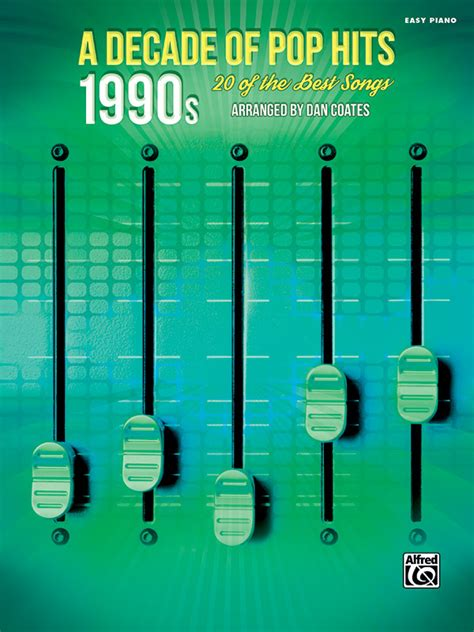 A Decade of Pop Hits: 1990s: Piano Book